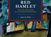 Alexander Bogdanov: Lenin's ex-comrade in arms
